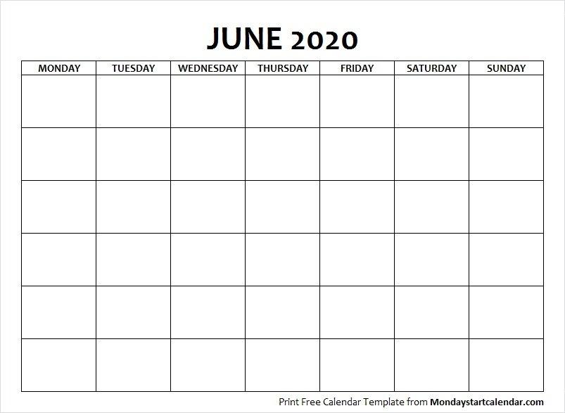 Blank June 2020 Calendar Monday Start Template | Starting intended for Print Monday Through Sunday Calendar