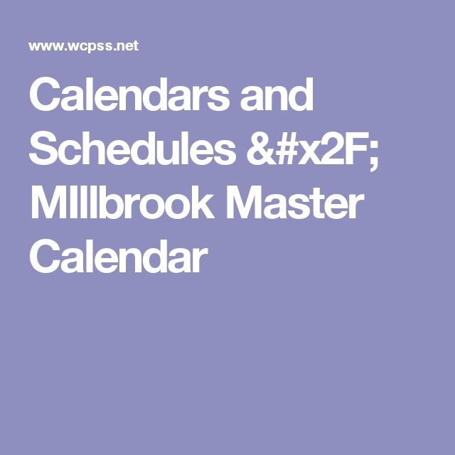 Calendars And Schedules / Millbrook Master Calendar in Wcpss Calendars Photo