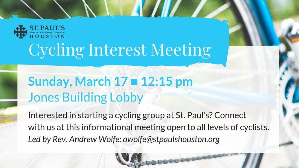 Cycling Interest Meeting — St. Paul's United Methodist Church regarding March Dates Of Interest To The United Methodist Church