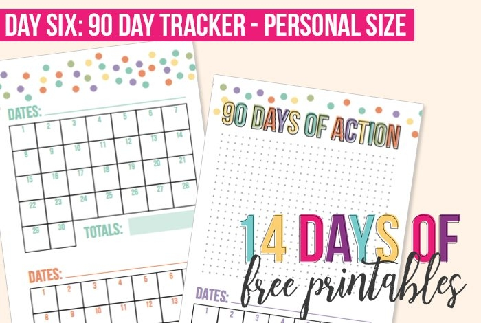 Day 6: Personal Size 90-Day Tracker - I Heart Planners with regard to 90 Day Countdown Calendar Printable Graphics