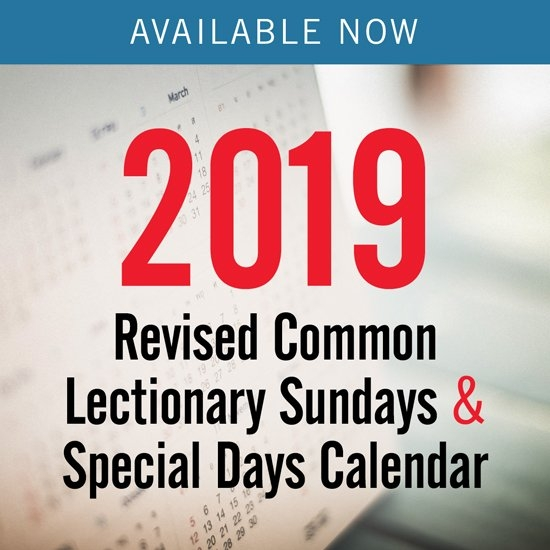 Discipleship Ministries | 2019 Revised Common Lectionary for United Methodist Church Parament Calendar Photo