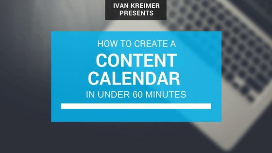 How To Create A Simple Content Calendar In Under 60 Minutes inside 60 Day Short Timer Calander