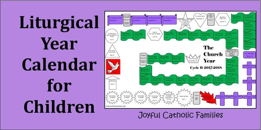 Liturgical Year Calendar For Children inside Catholic Liturgical Calendar For Children