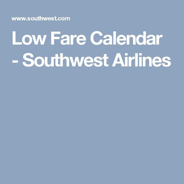 Low Fare Calendar - Southwest Airlines | Southwest Airlines within Southwest Airlines Low Fare Calendar Graphics