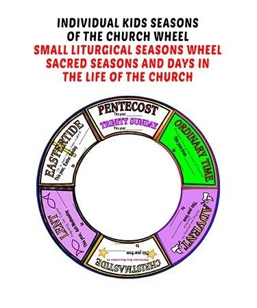 Make A Seasons Of The Church Wheel For Kids, Including regarding Liturgical Calendar Craft Printable