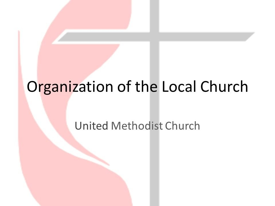 Organization Of The Local Church - Ppt Video Online Download inside United Methodist Church Color Chart