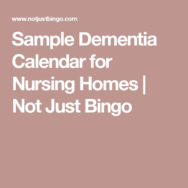 Sample Dementia Calendar For Nursing Homes   Not Just Bingo with regard to Dementia Calendar Image