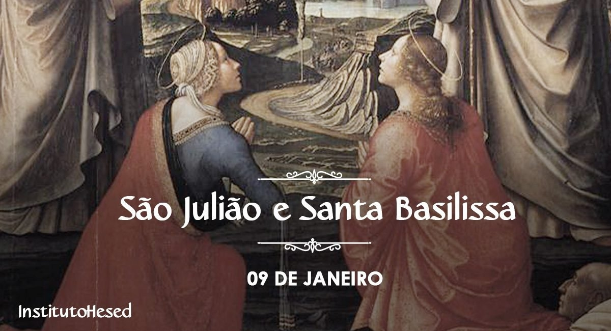 São Julião E Santa Basilissa - Instituto Hesed inside Dia Juliao