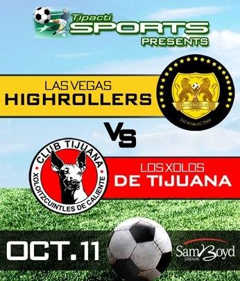 Soccer 2014 - Las Vegas Highrollers Vs. Xolos De Tijuana regarding Calendar Xolos Photo