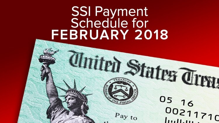 Ssi Social Security Benefits Payment Schedule For February for When Social Security Is Scheduled For February