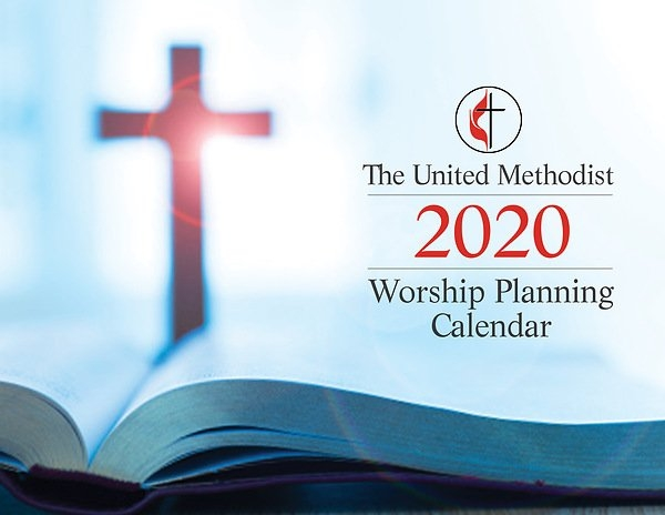 The United Methodist Worship Planning Calendar 2020 intended for United Methodist Church Parament Calendar