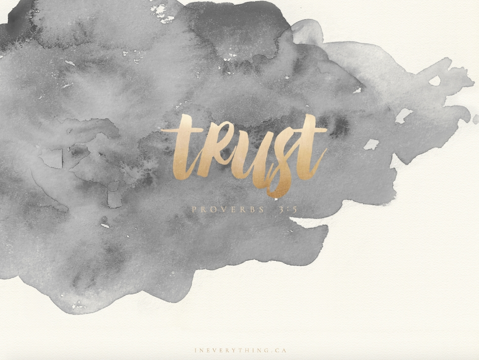 Trust Desktop Wallpaper | Computer Wallpaper Desktop with regard to Desktop Christian Wallpaper For Computer For August 2020 Photo