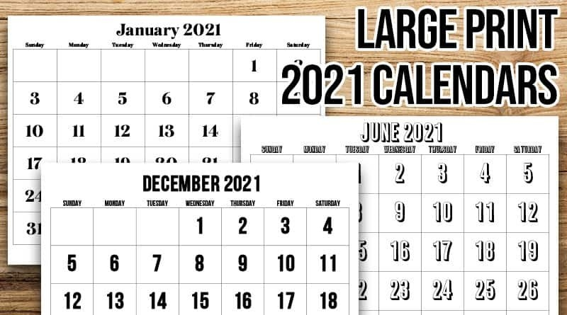 Free Printable Large Print 2021 Calendar - 12 Month Calendar in Free Printable Extra Large Calendars Graphics