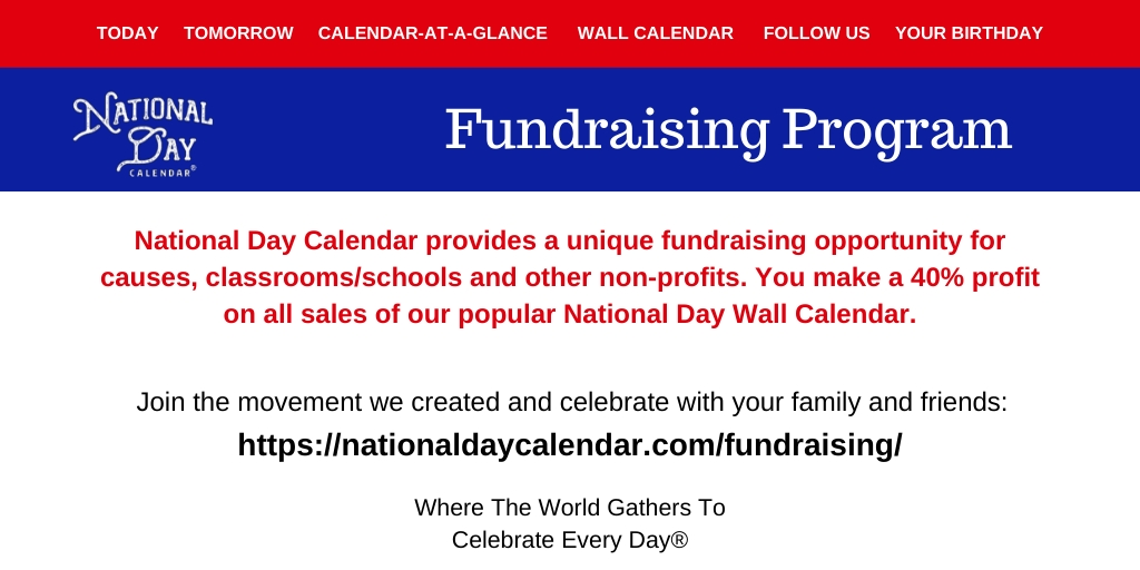 Fundraising - National Day Calendar in Pick A Calender Date And Pay That Fundraiser