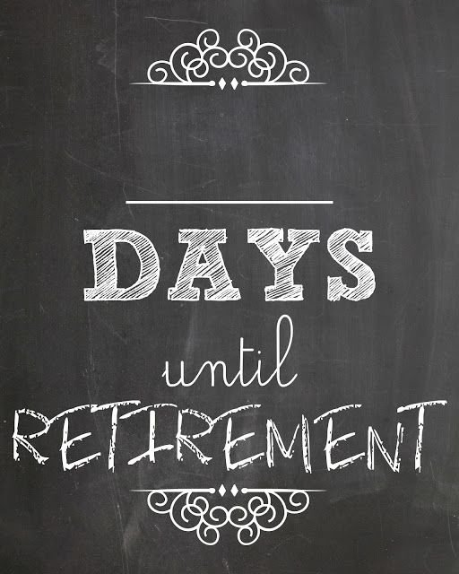 Lookie What I Did: Countdown To Retirement | Retirement inside Retirement Countdown Calendars Printable Graphics
