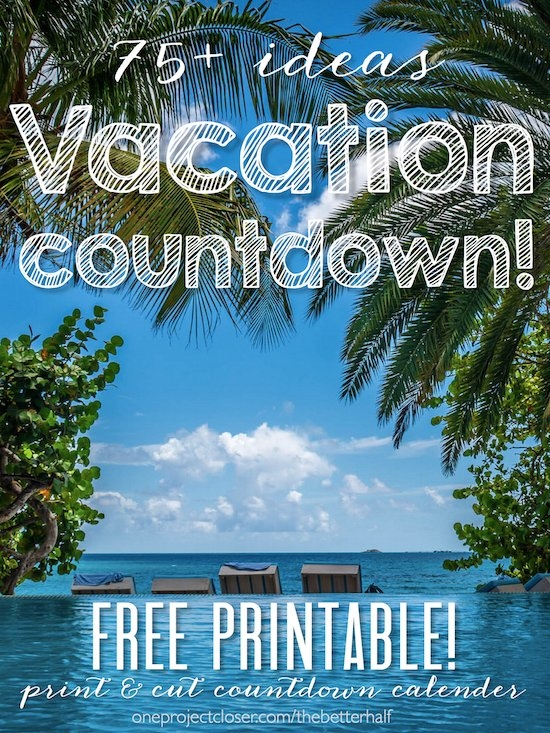 Printable Vacation Countdown With 75+ Ideas! with regard to Vacation Countdown Calendar Printable