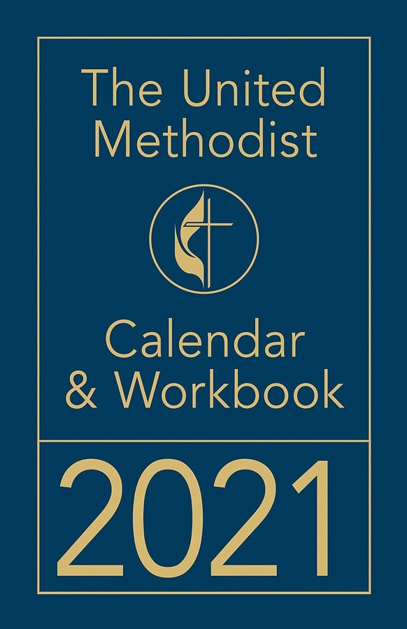 The United Methodist Calendar & Workbook 2021 pertaining to United Methodist Parament Calendar