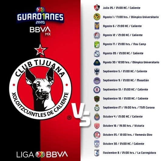 Xolos: Calendario Y Horarios De Juego Del Torneo Guard1Anes throughout Calendario Xolos Tijuana
