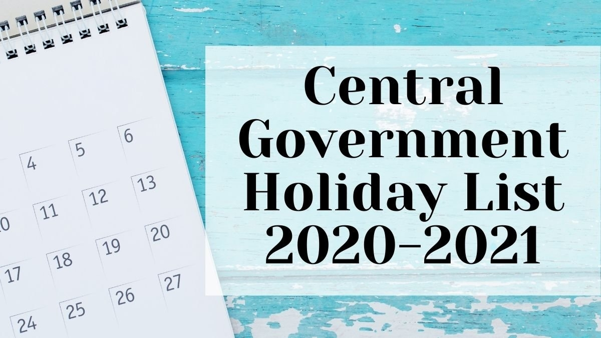 Central Government Holiday List 2020-2021. Know All The Central Govt Holiday List 2021, Central throughout List Of Usa 2021 Holiday Image