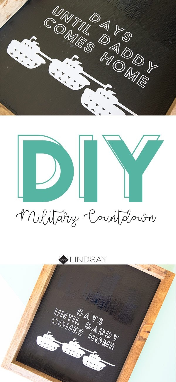 Diy Military Countdown With Cricut | Seelindsay inside Deployment Countdown Calendar 2018
