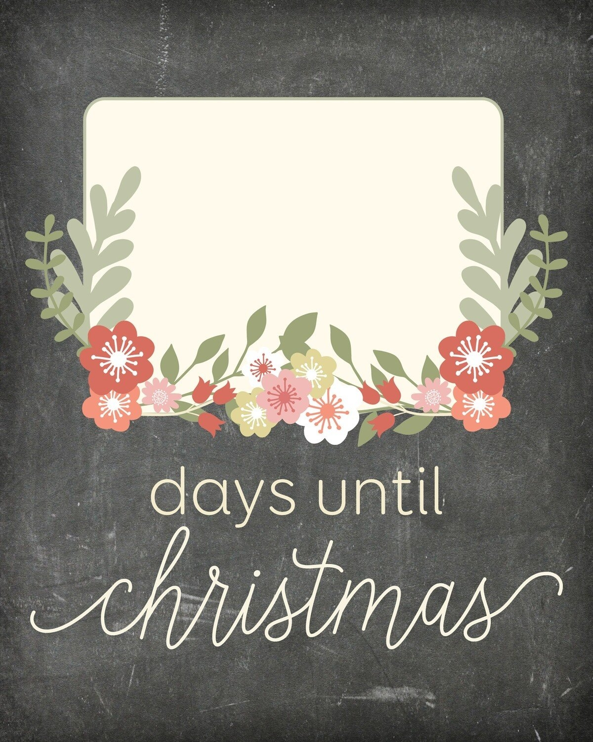 """Flower Countdown """"Days Until Christmas"""" Free Chalkboard Printable - Pretty Printables - Download pertaining to Countdown Graphics For Facebook Image"""