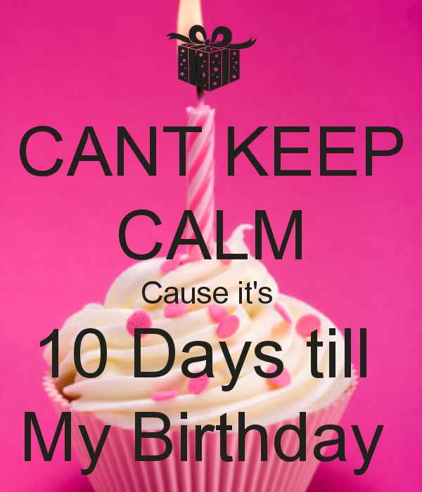 Image Result For 10 Days For My Birthday In Pink | Its My Birthday, Thank You For Birthday regarding Image Of Countdown In Months