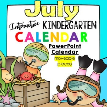 Interactive Kindergarten Calendar (July) - For Promethean | Tpt pertaining to 11X17 Activity Calendar Layot Graphics