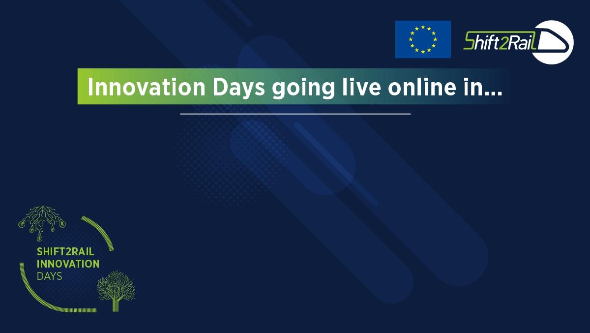 Shift2Rail Innovation Days: 22-23 October 2020 - Shift2Rail inside Deployment Countdown Calendar 2018 Photo