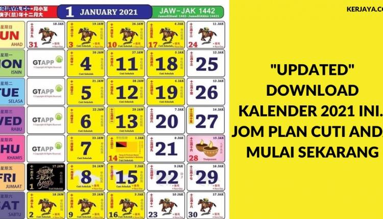 _Updated_ Download Kalender 2021 Ini. Jom Plan Cuti Anda Mulai Sekarang • Kerja Kosong Kerajaan with 2021 Kalender Cuti & Sekolah