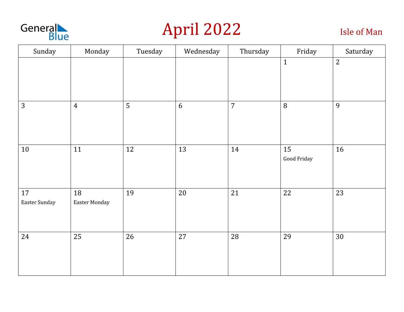 April 2022 Calendar - Isle Of Man with regard to April 2022 Calendar Printable Images Photo